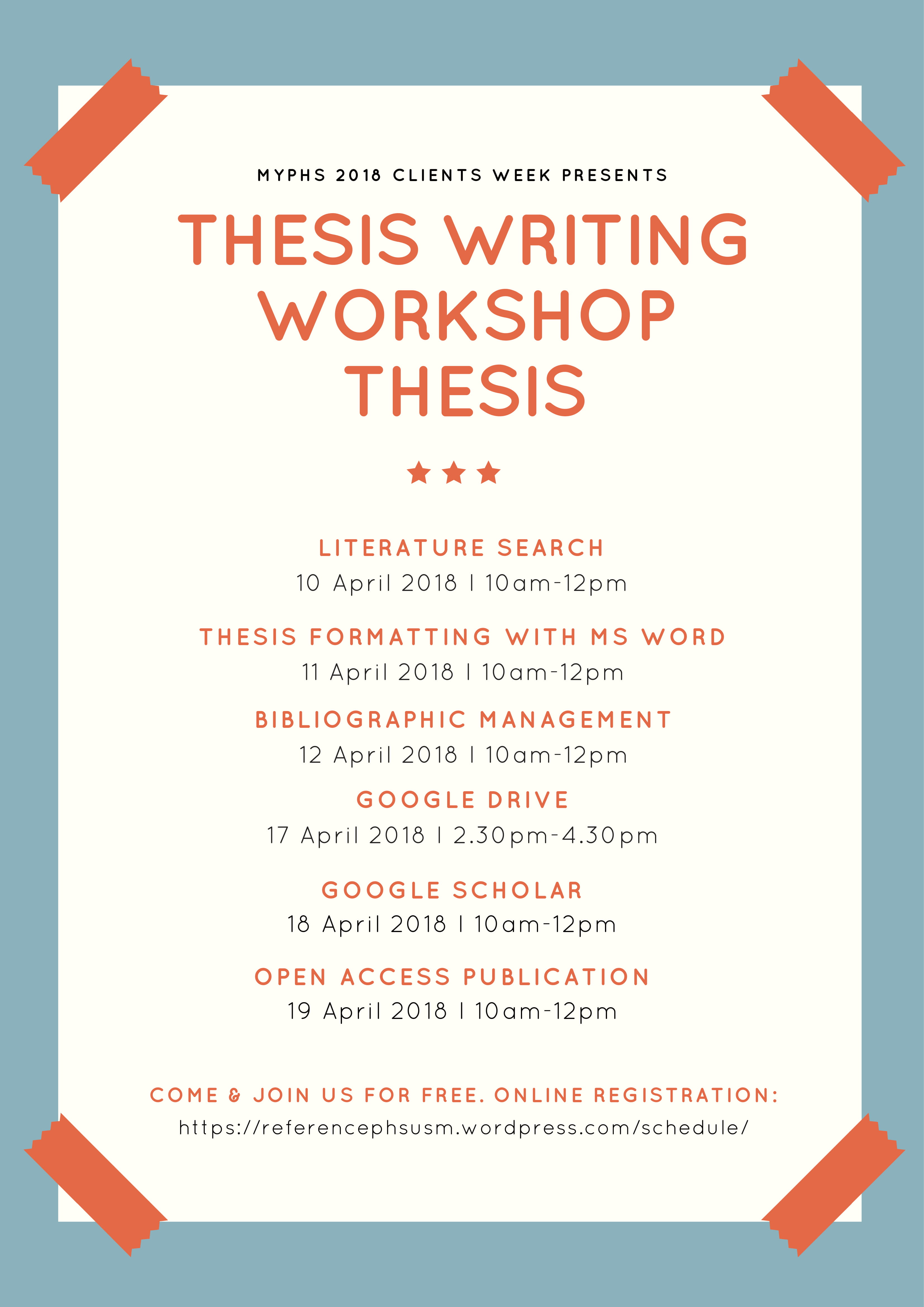 Poster My PHS 2018 Thesis Writing Workshop Series
